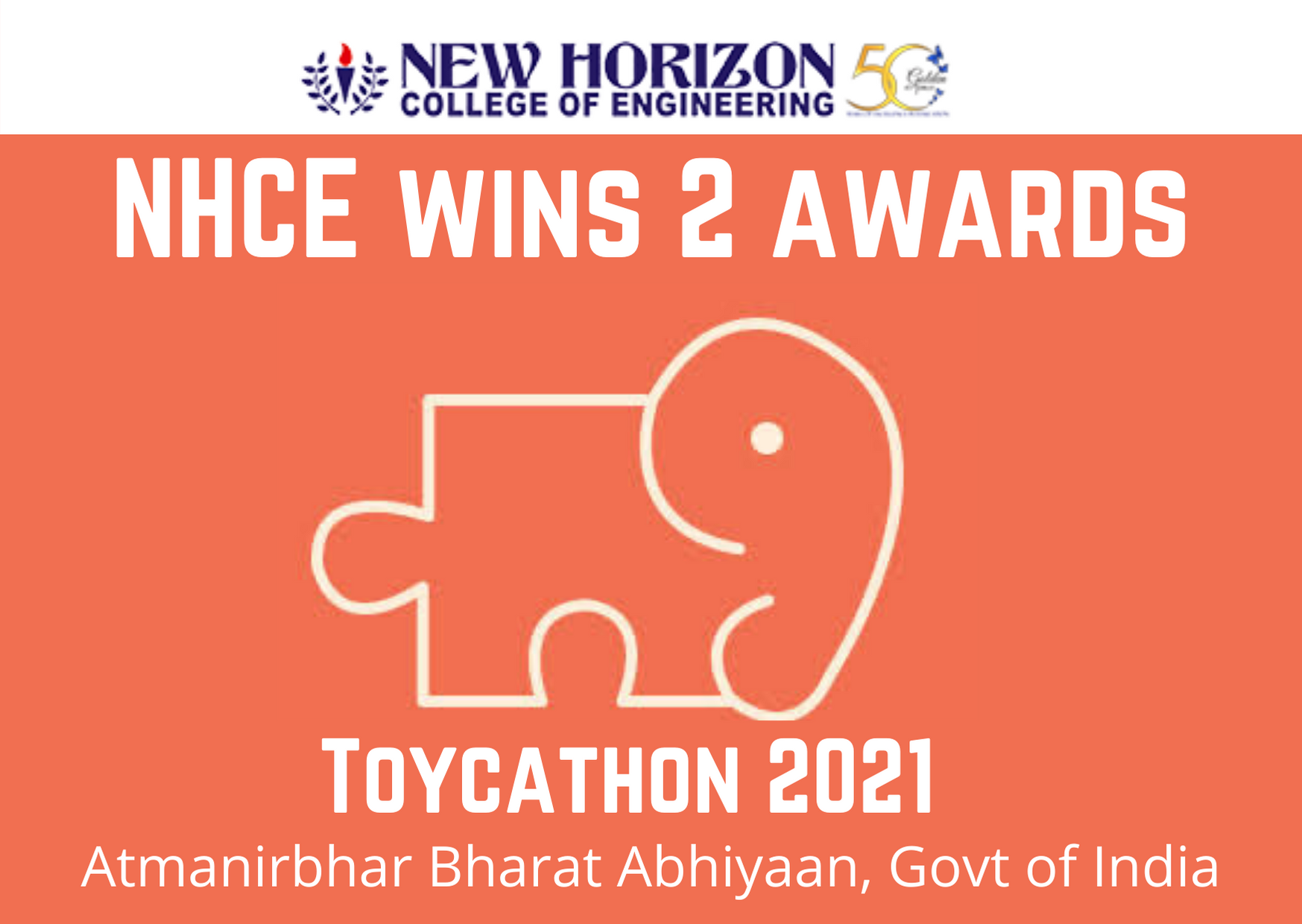 New Horizon College Wins 2 Laurels from the Grand Finale of Toycathon Hackathon 2021 as a part of AtmaNirbhar Bharat Abhiyan initiative – Government of India.
