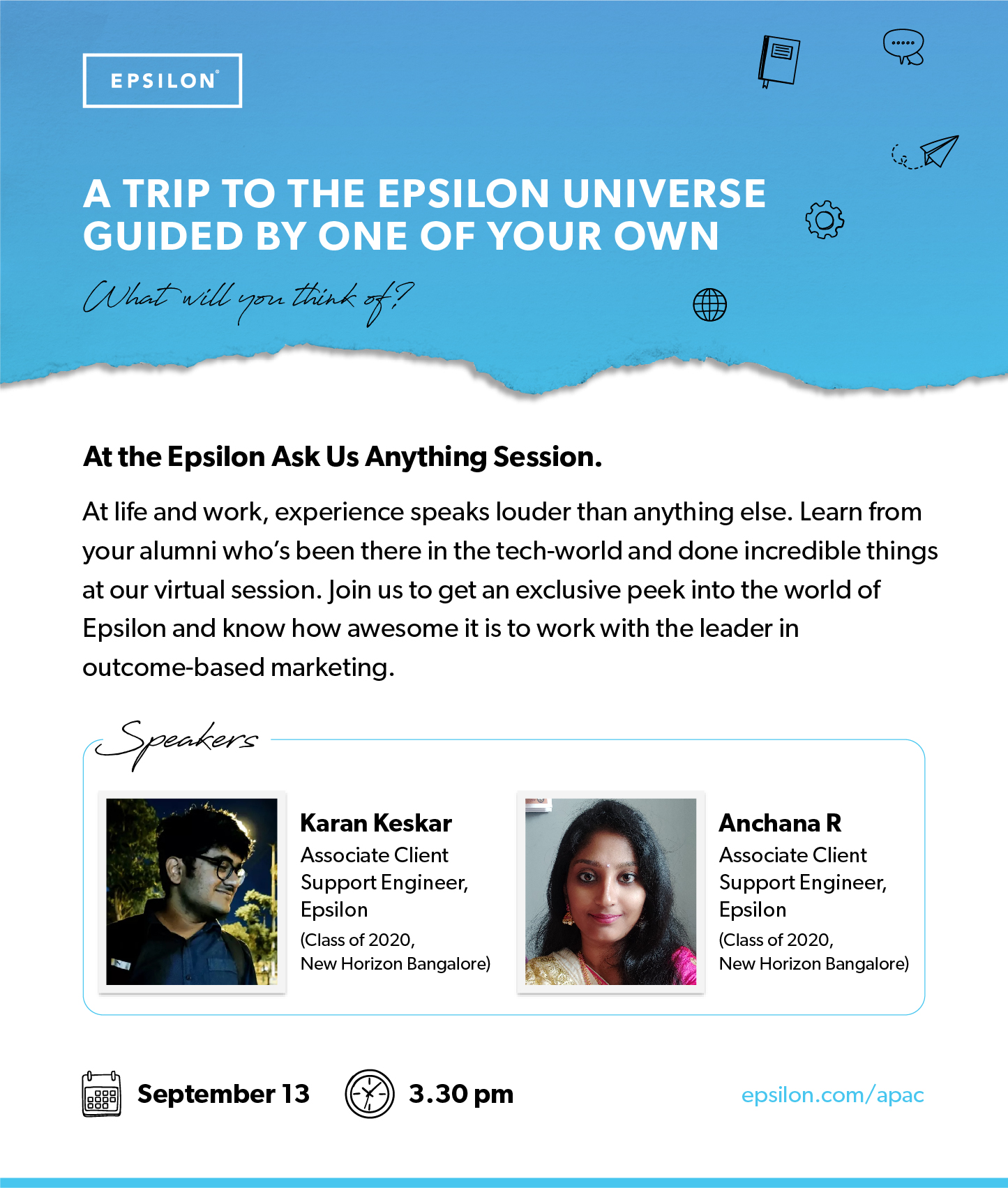 A Trip to the EPSILON Universe Guided by one of your own
